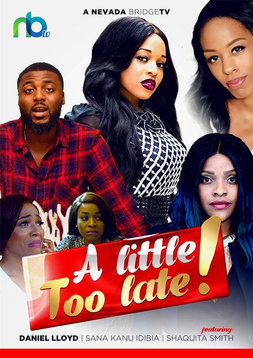 Download A little Too Late – Nollywood